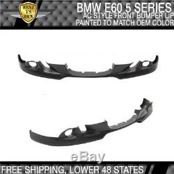 Fits 2004-2007 BMW E60 5-Series AC Style Front Bumper Lip Painted To OEM Color